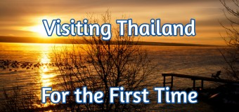 Visiting Thailand For the First Time: My Thoughts Before Arriving